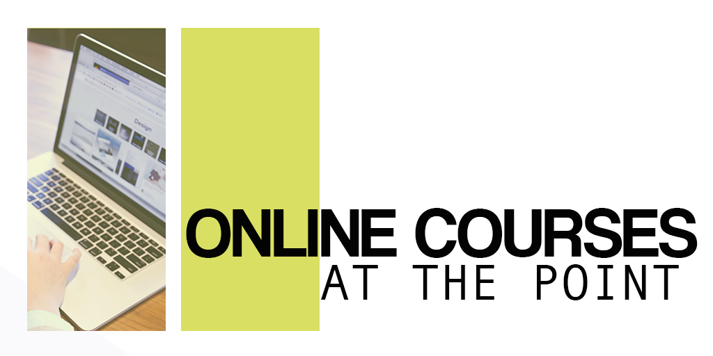 Online Courses at The Point